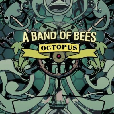 A Band Of Bees (The Bees) Octopus album cover