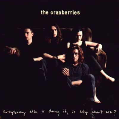 The Cranberries Everybody Else Is Doing It, So Why Can't We? album cover