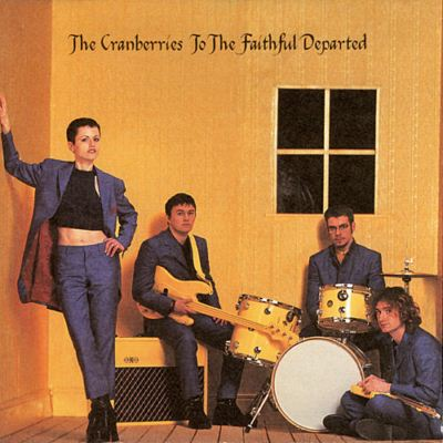 The Cranberries To The Faithful Departed album cover