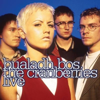 The Cranberries Bualadh Bos - The Cranberries Live album cover