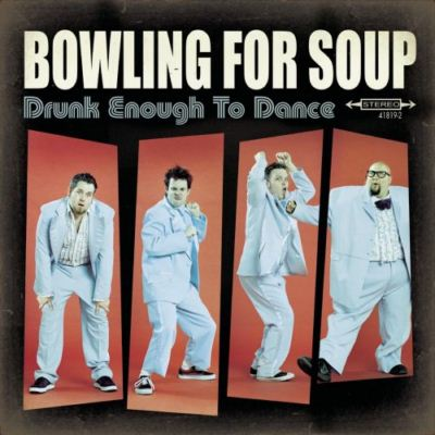 Bowling For Soup Drunk Enough To Dance album cover