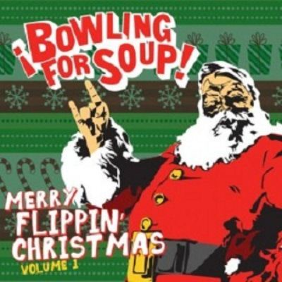 Bowling For Soup Merry Flippin' Christmas (Volume 1) album cover