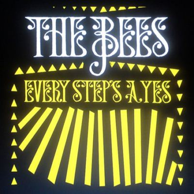 A Band Of Bees (The Bees) Every Step's A Yes album cover
