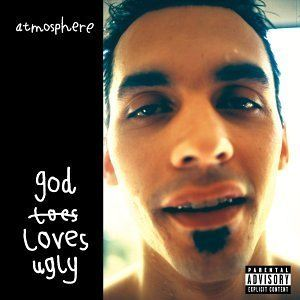 Atmosphere God Loves Ugly album cover