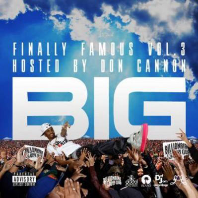 Big Sean Finally Famous Vol. 3: BIG Mixtape album cover