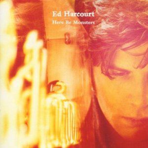 Ed Harcourt Here Be Monsters album cover