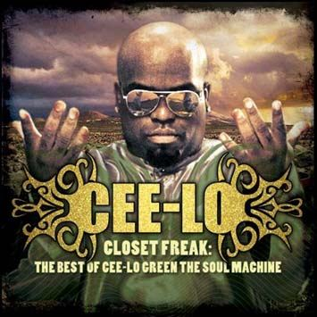 Cee Lo Green Closet Freak: The Best Of Cee-Lo Green The Soul Machine album cover