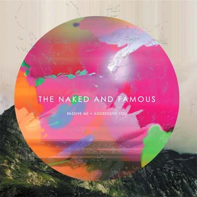 The Naked And Famous Passive Me, Aggressive You album cover