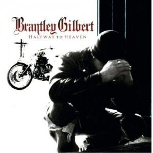 Brantley Gilbert Halfway To Heaven album cover