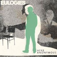 Eulogies Here Anonymous album cover