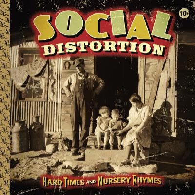 Social Distortion Hard Times And Nursery Rhymes album cover