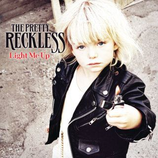 The Pretty Reckless Light Me Up album cover