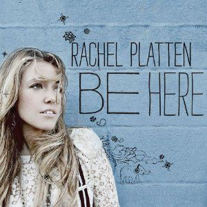 Rachel Platten Be Here album cover