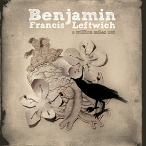 Benjamin Francis Leftwich A Million Miles Out EP album cover