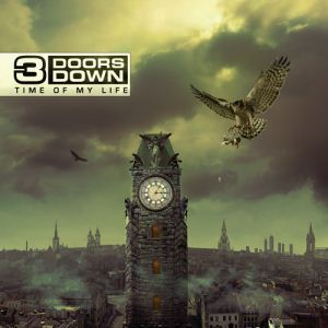 3 Doors Down Time Of My Life album cover