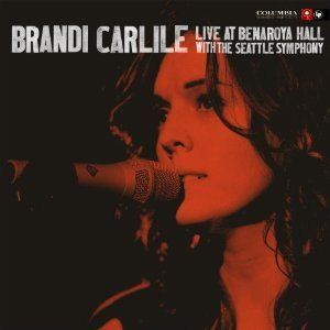 Brandi Carlile Live At Benaroya Hall With The Seattle Symphony album cover