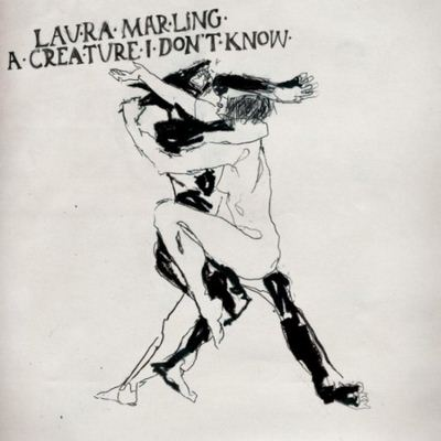 Laura Marling A Creature I Don't Know album cover
