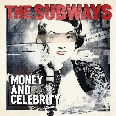 The Subways Money & Celebrity album cover