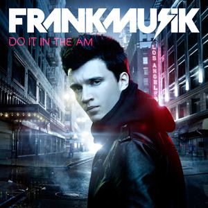 Frankmusik Do It In The AM album cover