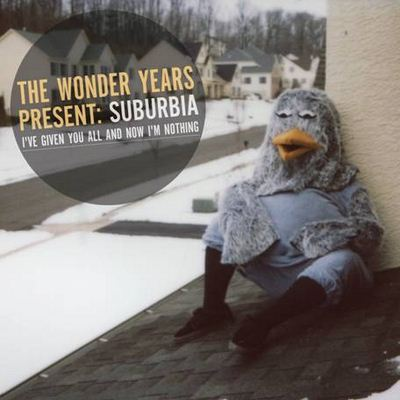 The Wonder Years Suburbia I've Given You All And Now I'm Nothing album cover
