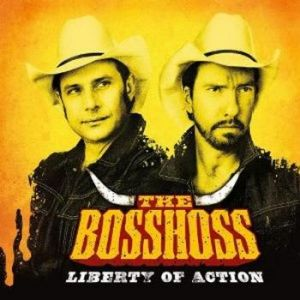 The BossHoss Liberty Of Action album cover