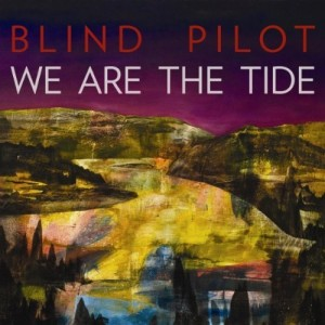 Blind Pilot We Are The Tide album cover