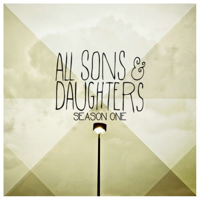 All Sons & Daughters Season One album cover