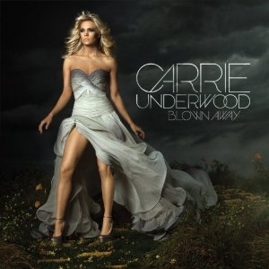 Carrie Underwood Blown Away album cover