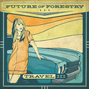 Future Of Forestry Travel III EP album cover