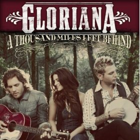 Gloriana A Thousand Miles Left Behind album cover