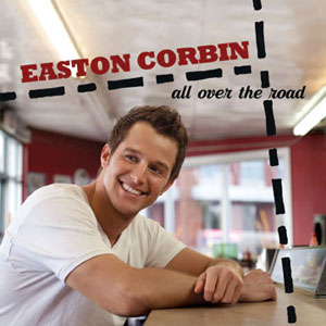 Easton Corbin All Over The Road album cover