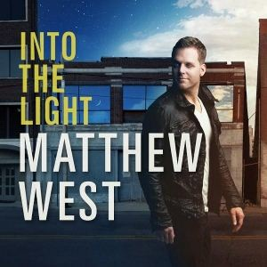 Matthew West Into The Light album cover