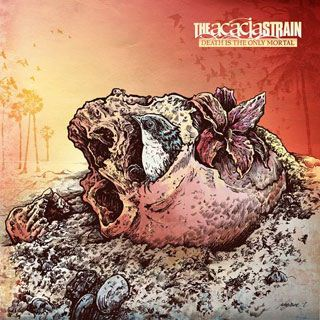 The Acacia Strain Death Is The Only Mortal album cover