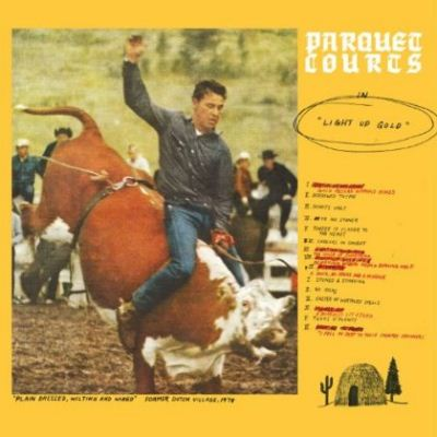 Parquet Courts Light Up Gold album cover
