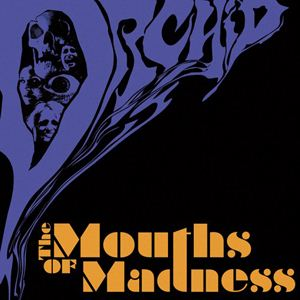 Orchid The Mouths Of Madness album cover