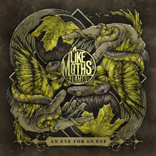 Like Moths To Flames An Eye For An Eye album cover