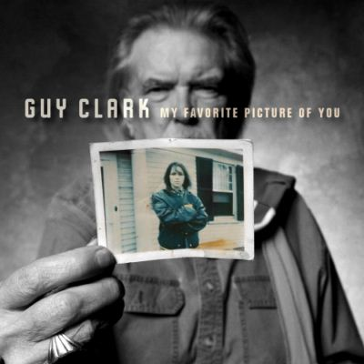 Guy Clark My Favourite Picture Of You album cover