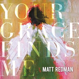Matt Redman Your Grace Finds Me album cover