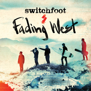Switchfoot Fading West album cover