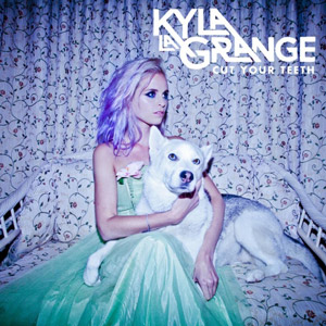 Kyla La Grange Cut Your Teeth album cover
