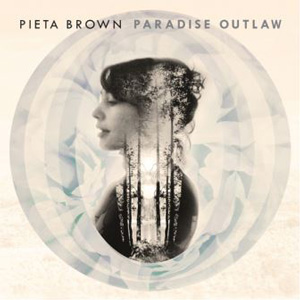 Pieta Brown Paradise Outlaw album cover