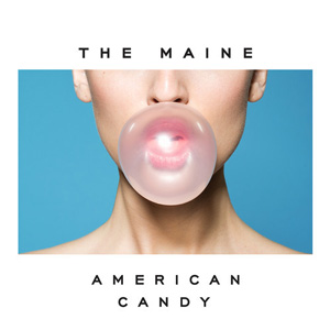 The Maine American Candy album cover