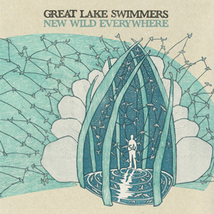 Great Lake Swimmers New Wild Everywhere album cover