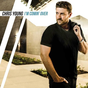 Chris Young I'm Comin' Over album cover