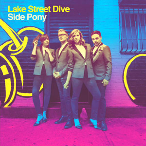 Lake Street Dive Side Pony album cover