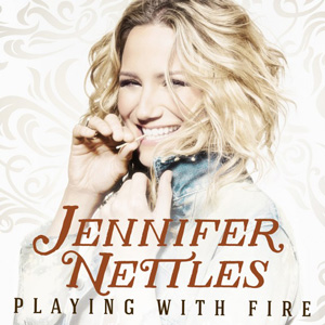 Jennifer Nettles Playing With Fire album cover