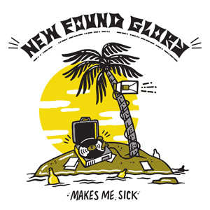 New Found Glory Makes Me Sick album cover