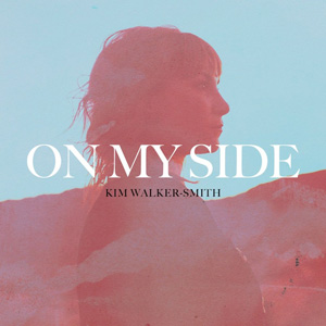 Kim Walker-Smith On My Side album cover