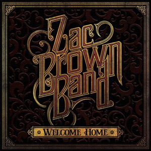 Zac Brown Band Welcome Home album cover