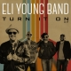 Eli Young Band Turn It On EP album cover